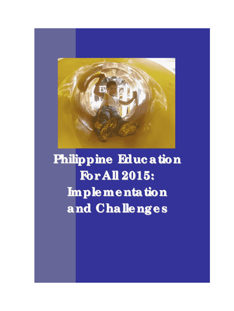 Get And Sign Summary Onphilippine Education For All 2015implementation Andchallenges Form