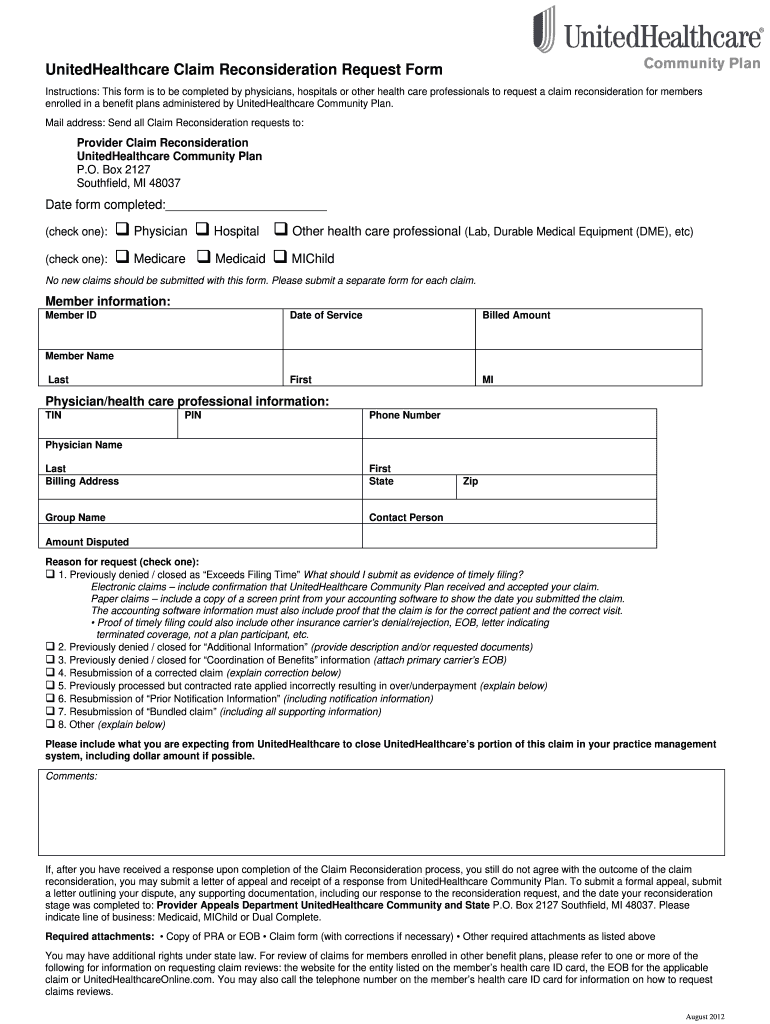 Get And Sign Unitedhealthcare Claim Reconsideration Form 2012-2021