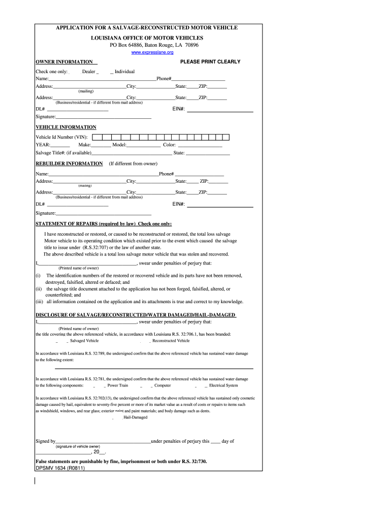 Get And Sign Application For A Salvage Reconstructed Motor Vehicle Louisiana Form