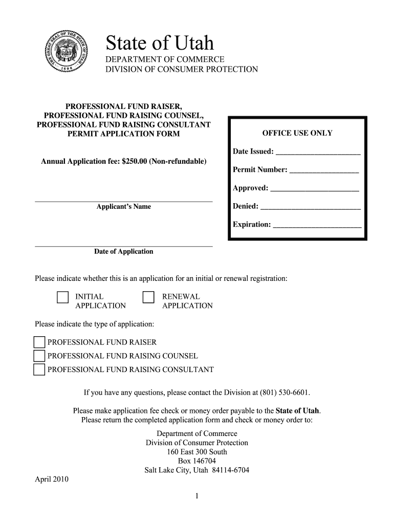 Get And Sign Professional Fund Raiserprofessional Fund Raising Counsel Professional Fund Raising Consultant Permit Application Form Utah 2010-2021