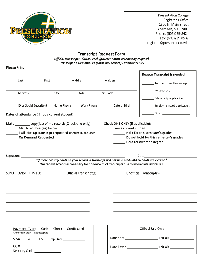 Get And Sign Presentation College Transcript Request Form