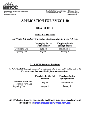 Get And Sign APPLICATION FOR BMCC I-20 DEADLINES Form - Fill