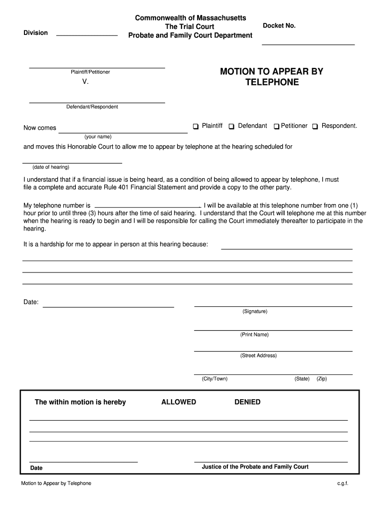 Get And Sign Motion To Appear By Telephone Massachusetts Form