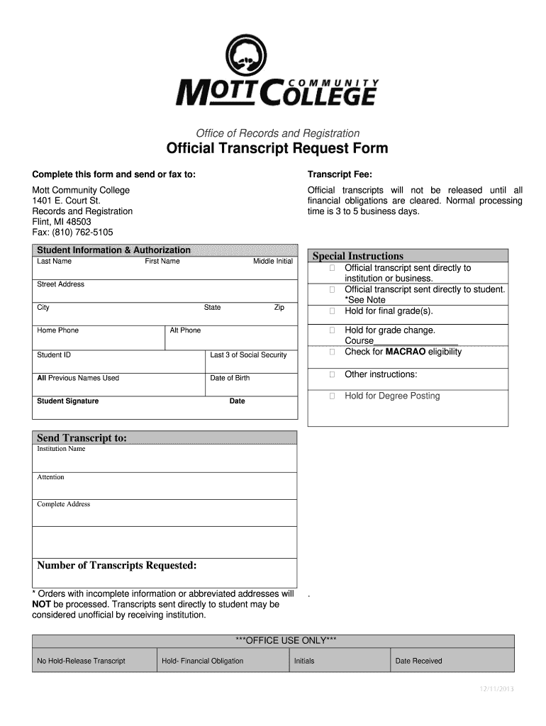 Get And Sign How To Get My Transcripts From Mott Community College Form 2013-2021