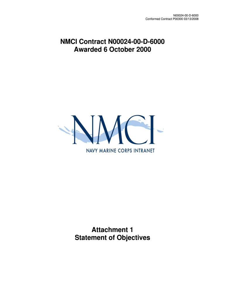 Get And Sign Attachment 1  NMCI Statement Of Objectives  US Navy  Public Navy 2000-2021 Form