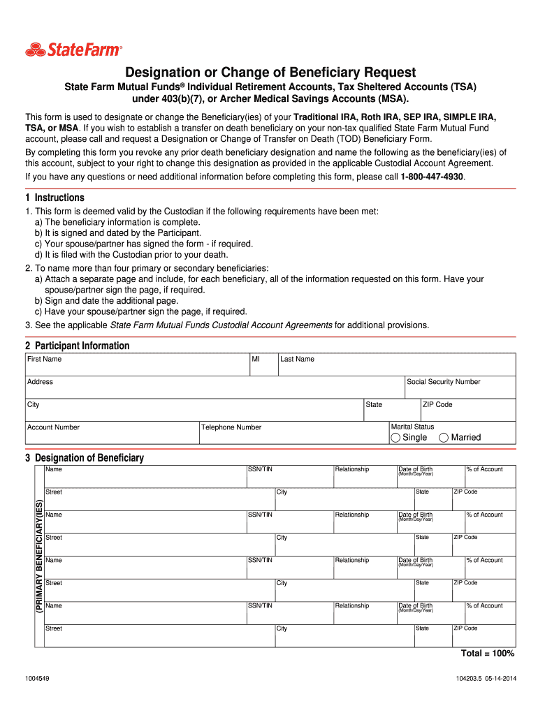 Get And Sign State Farm Change Of Beneficiary Form 2014-2021