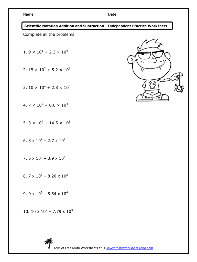 Get And Sign Adding And Subtracting Scientific Notation Worksheet With Answer Key Pdf Form