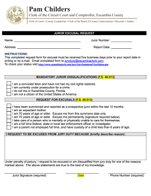 Get And Sign Escambia County Jury Excusal Form - Fill Out