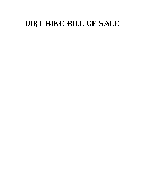 Get And Sign Dirt Bike Bill Of Sale Form Fill Out And Sign