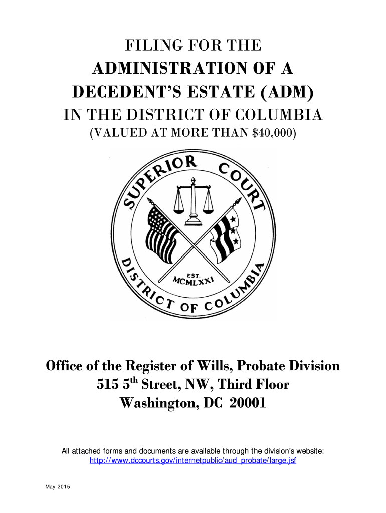 Get And Sign ADMINISTRATION OF A DECEDENTS ESTATE ADM  Dcappeals Form