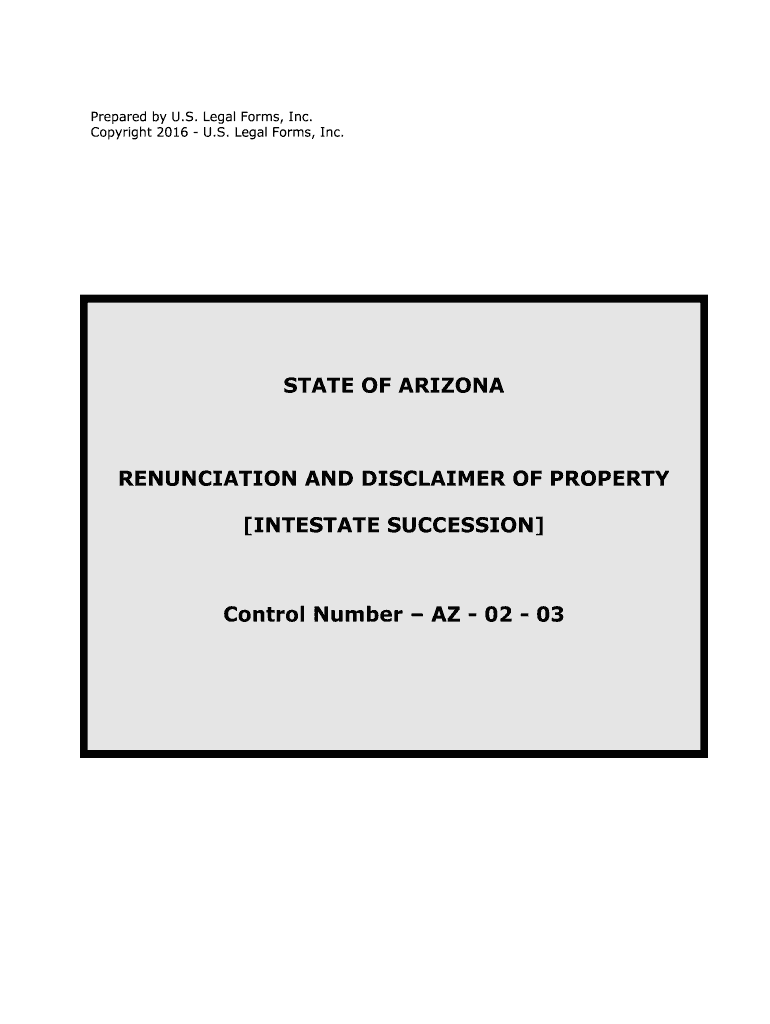 Get And Sign Arizona Renunciation And Disclaimer Of Property    US Legal Forms
