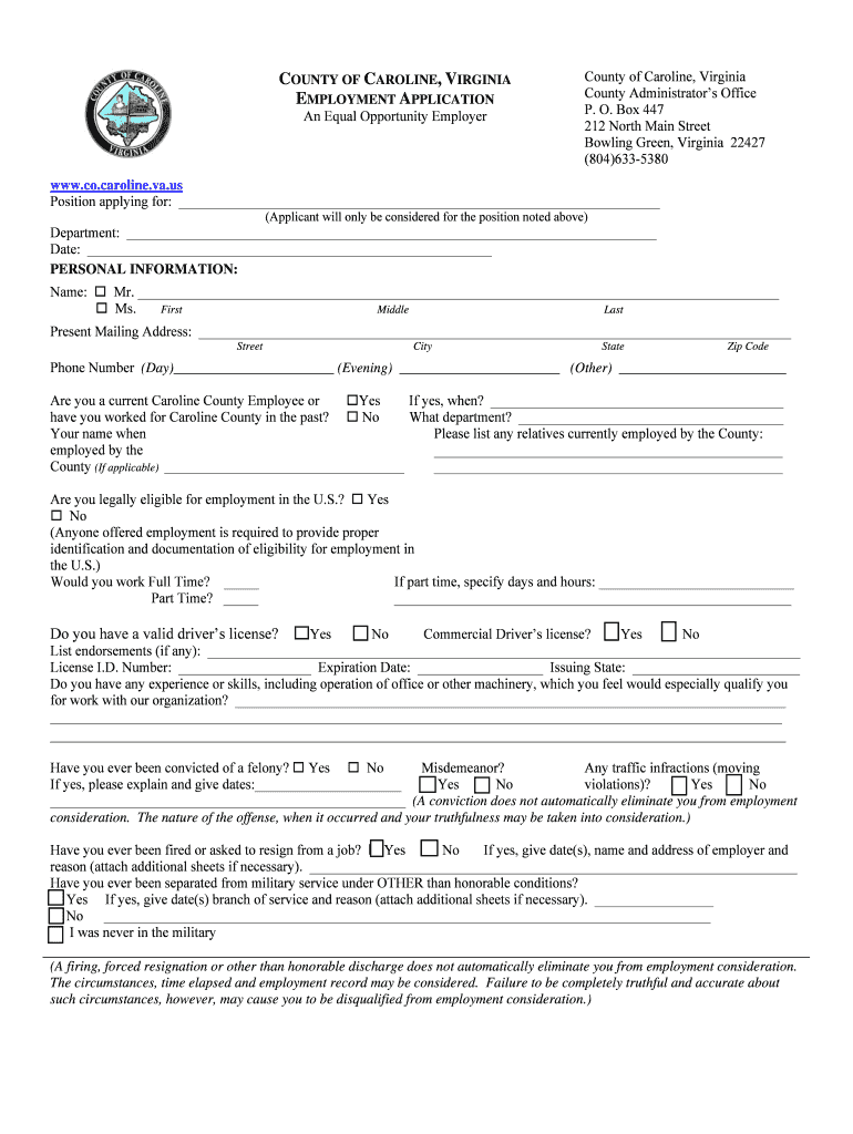 Get And Sign Employment Application  Caroline County! Form