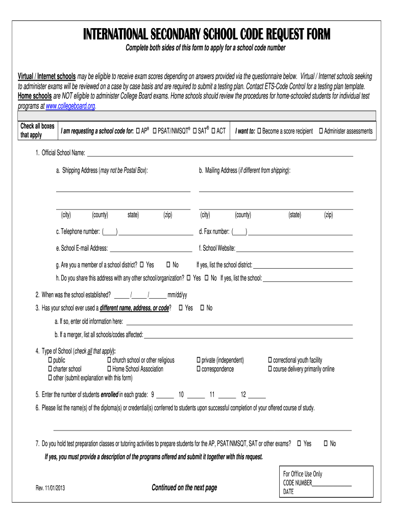 Get And Sign HIGH SCHOOL CODE REQUEST FORM  The College Board 2013-2021