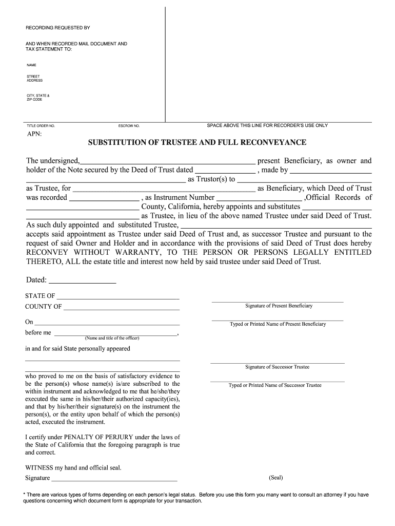 Get And Sign Substitution Of Trustee And Full Reconveyance Form