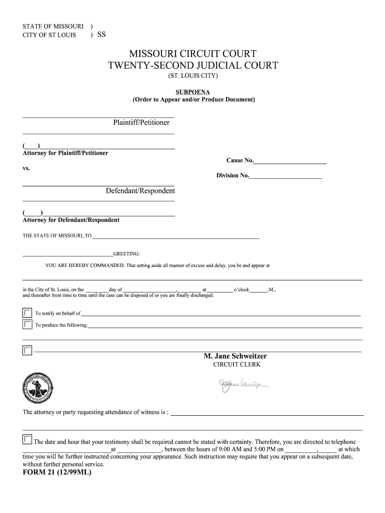 Get And Sign St Louis Subpoena 1999-2021 Form