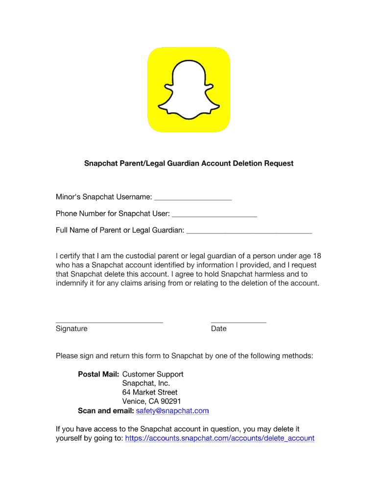 Get And Sign Snapchat Parent Legal Guardian Account Deletion Form Printable