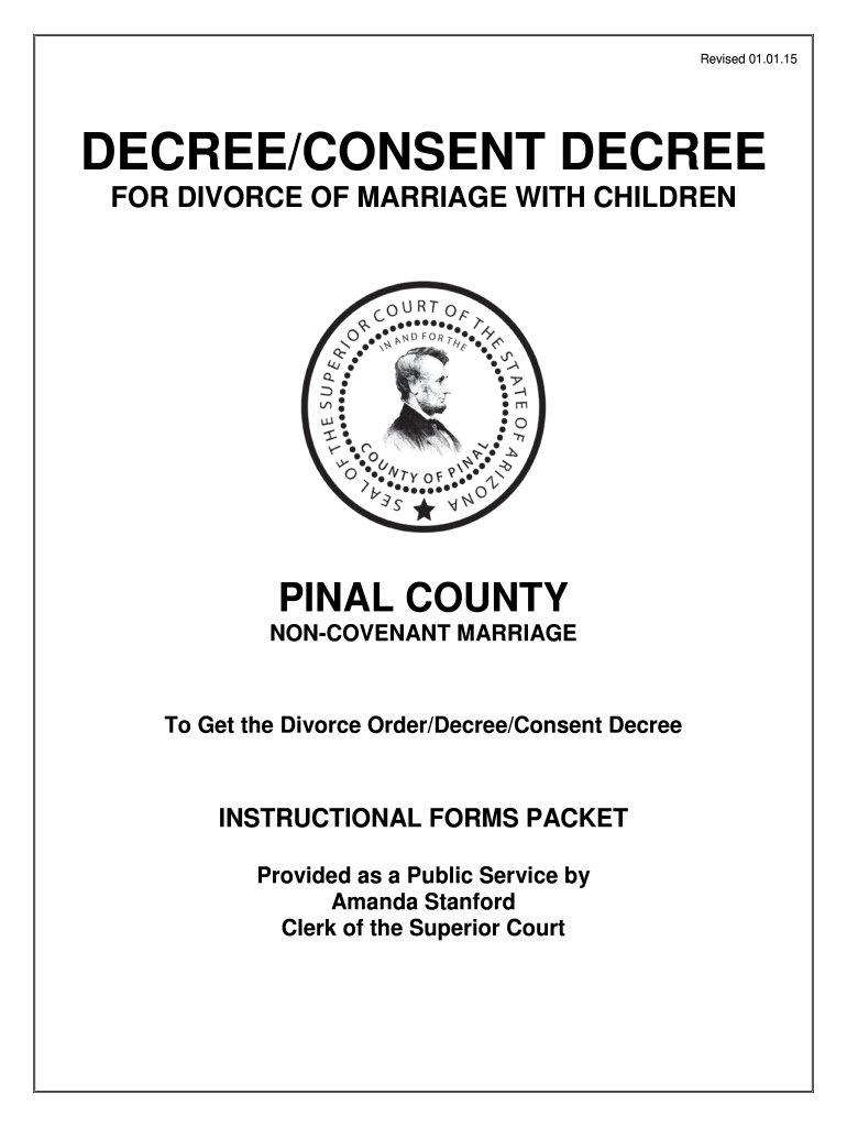 Get And Sign DecreeConsent Decree Of Dissolution With Children  Pinal County 2015-2021 Form