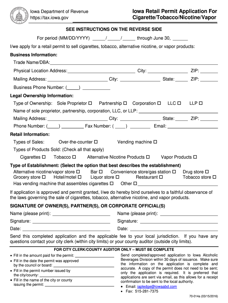 Get And Sign Iowa Retail Permit Application For CigaretteTobaccoNicotineVapor 2016-2021 Form