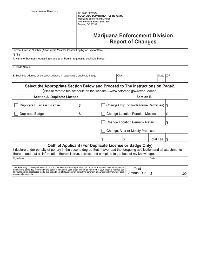 Get And Sign DR Form 8545 MED Report Of Changes  Colorado 2014-2021