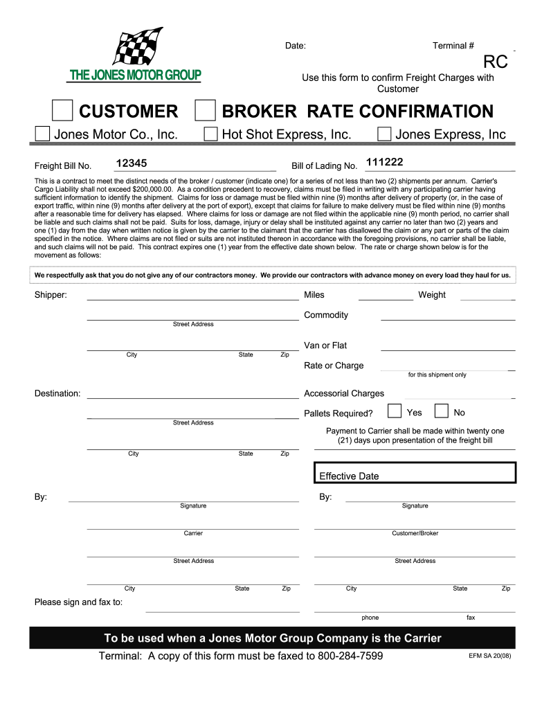Get And Sign Rc Customer Broker Rate Confirmation Jones Motor Group Form
